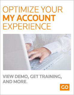 Optimize you're my Account Experience. Click to view demo, get training and more.